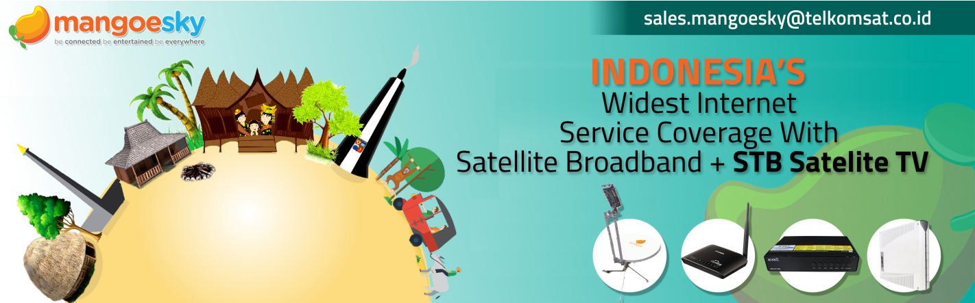 indonesia's widest internet service coverage with satellite broadband + stb satellite tv